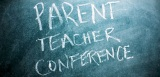 Making The Most of Your Parent-TeacherConference